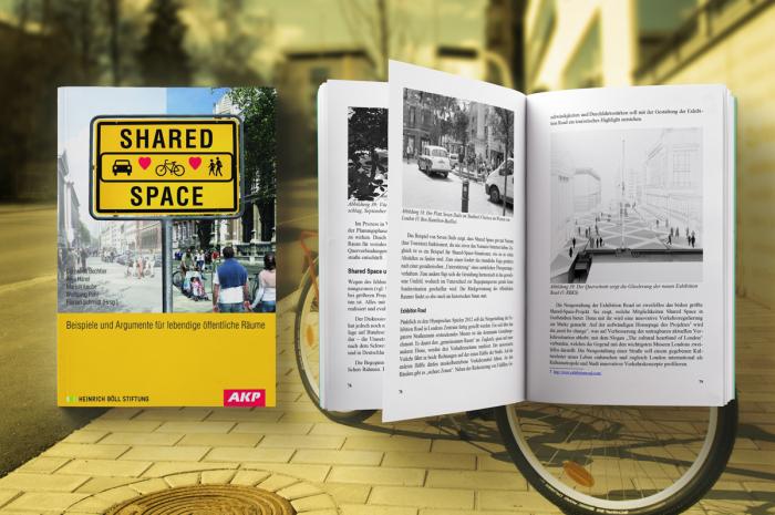 Cornelius Bechtler, Anja Hänel, Marion Laube, Wolfgang Pohl, Florian Schmidt (Hg.):Shared SpaceBeispiele und Argumente für lebendige öffentliche Räume