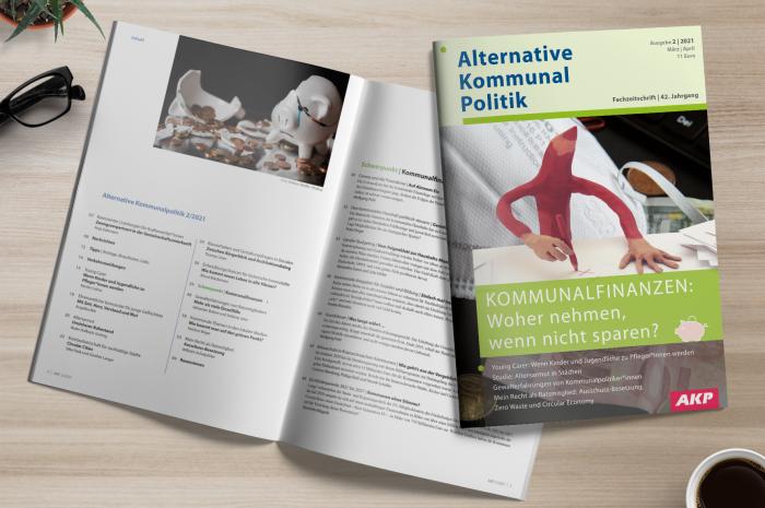 AKP 2/2021: Kommunalfinanzen: Woher nehmen, wenn nicht sparen?